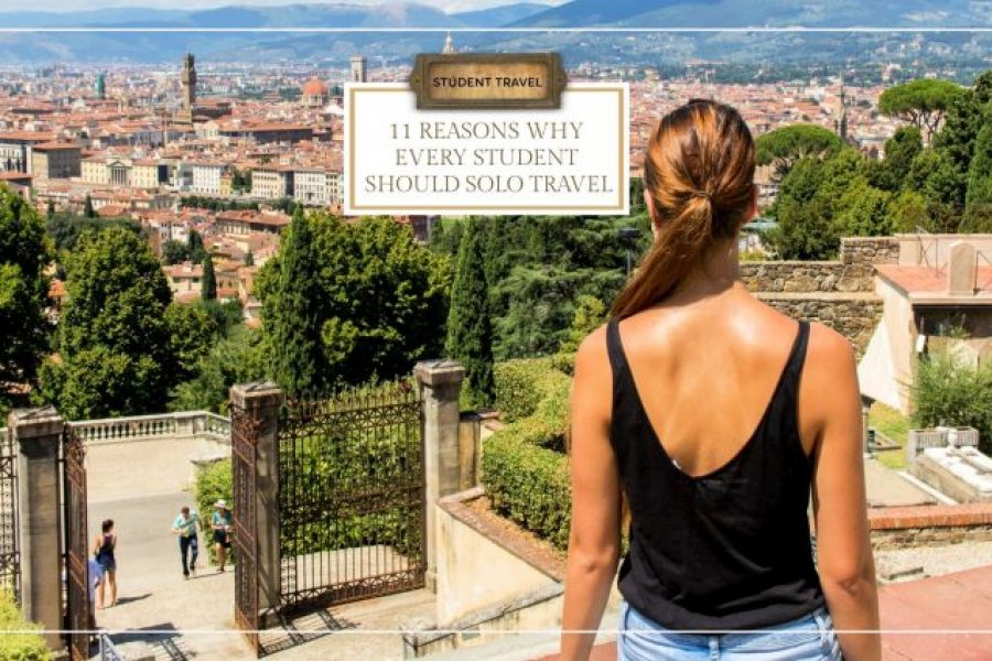 11 Reasons Why Every Student Should Solo Travel