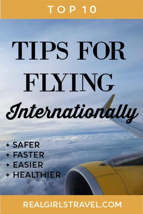 Top 10 Tips for Flying Internationally - Real Girls Travel