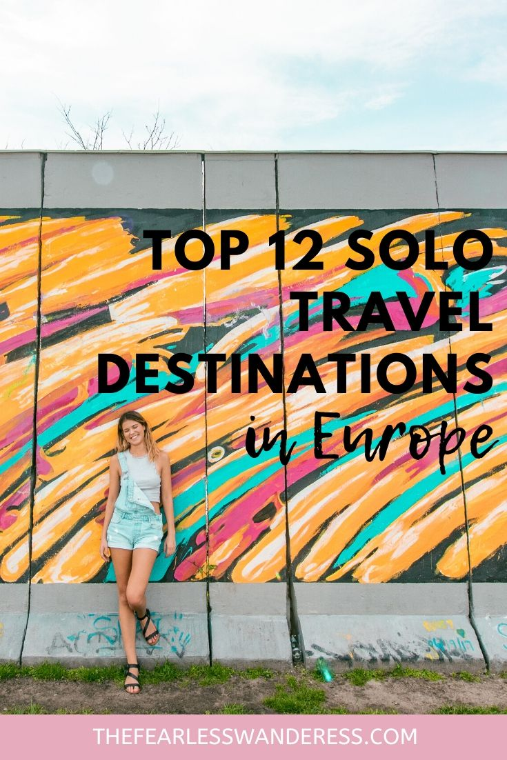 top 12 solo travel destinations in europe