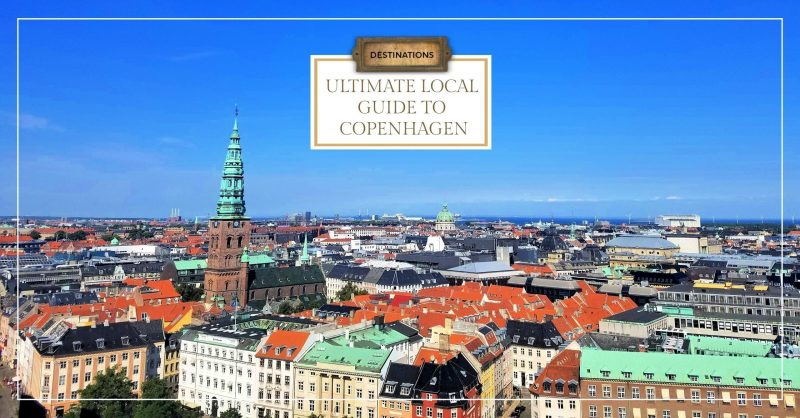 Ultimate Local Guide to Copenhagen
