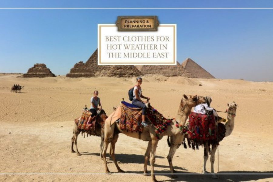 Best Clothes for Hot Weather in the Middle East