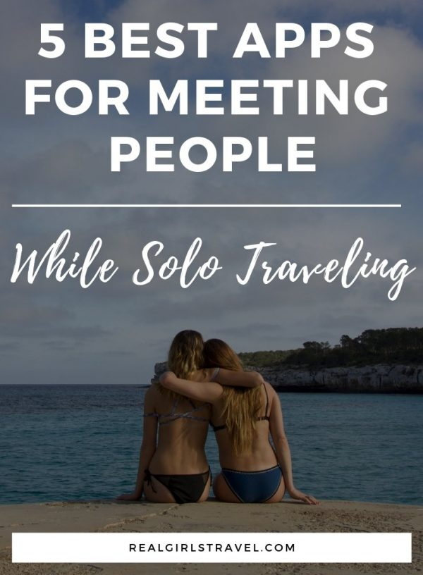 best apps for meeting people while solo traveling