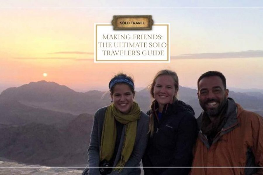 Making Friends: The Ultimate Solo Traveler's Guide