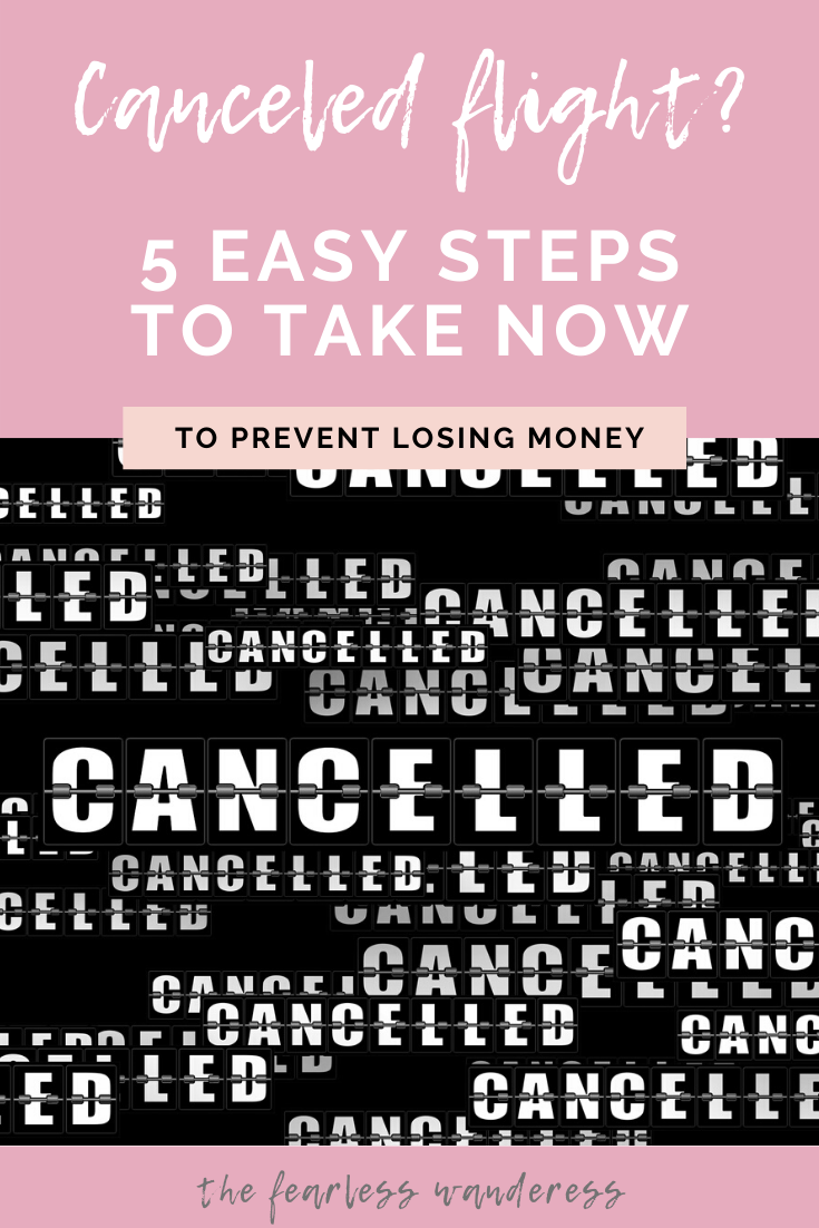cancelled flight 5 easy steps to take now pinterest graphic 2 The Fearless Wanderess