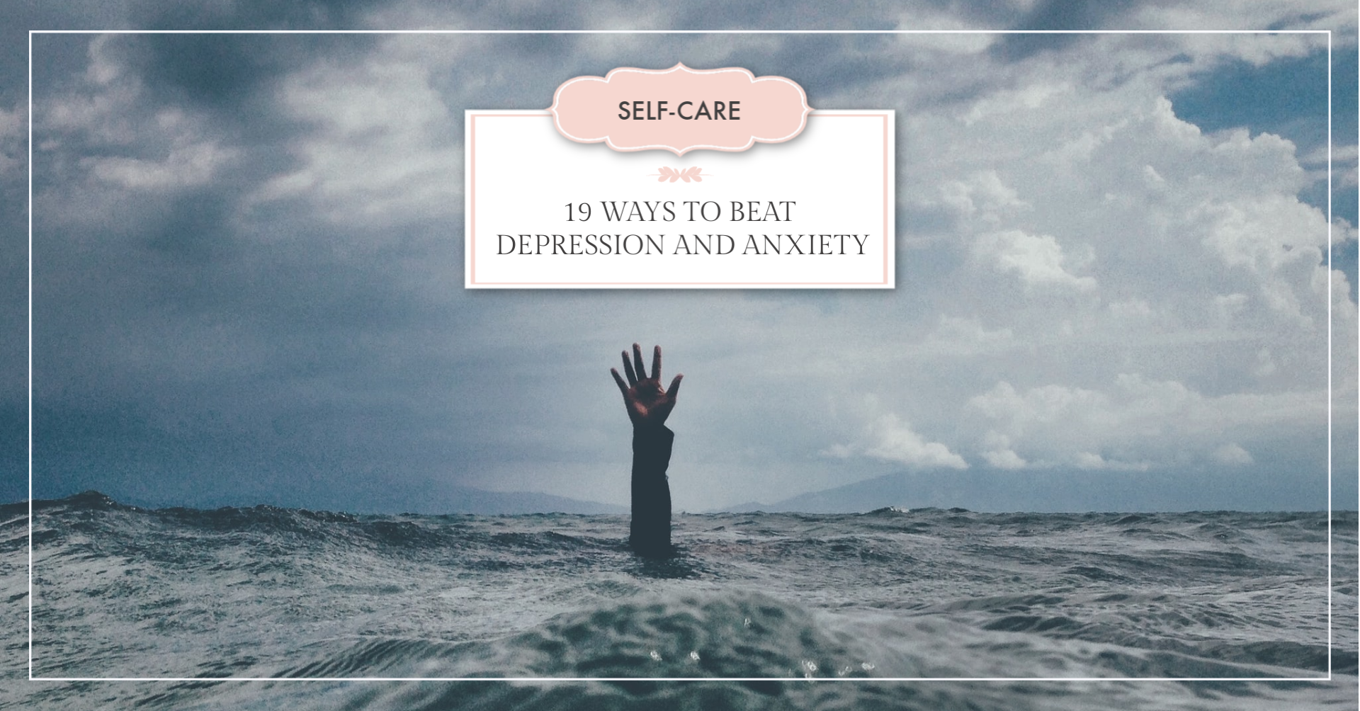 19 Ways to Beat Depression and Anxiety