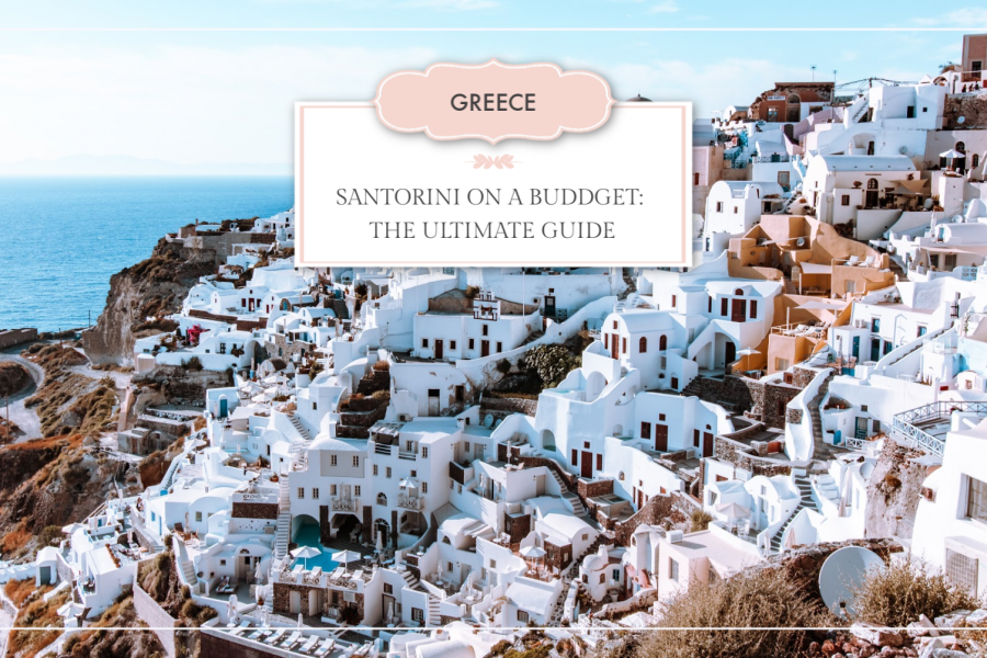 Santorini on a Budget: The Solo Female Traveler's Ultimate Guide